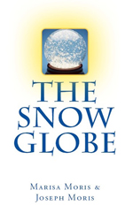 Book cover of The Snow Globe by Marisa Moris